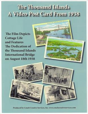 The Thousand Islands: A Video Post Card from 1938