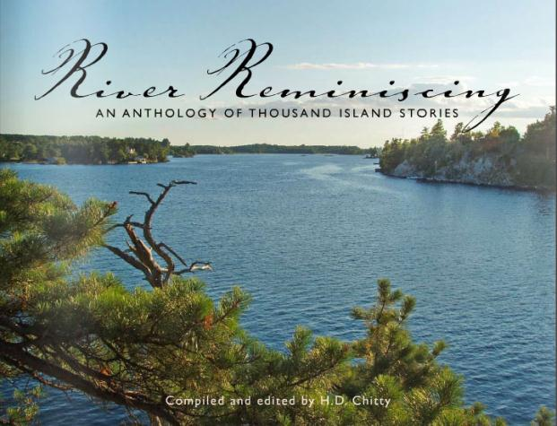 River Reminiscing: An Anthology of Thousand Islands Stories, by Heather D. Chitty