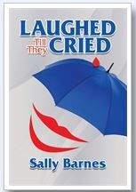 Laughed Till They Cried, by Sally Barnes