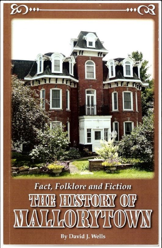 Fact, Folklore and Fiction: The History Of Mallorytown, by David J. Wells