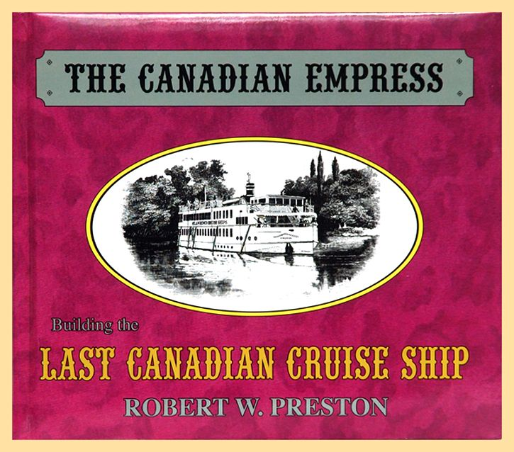 The Canadian Empress, by Robert W. Preston